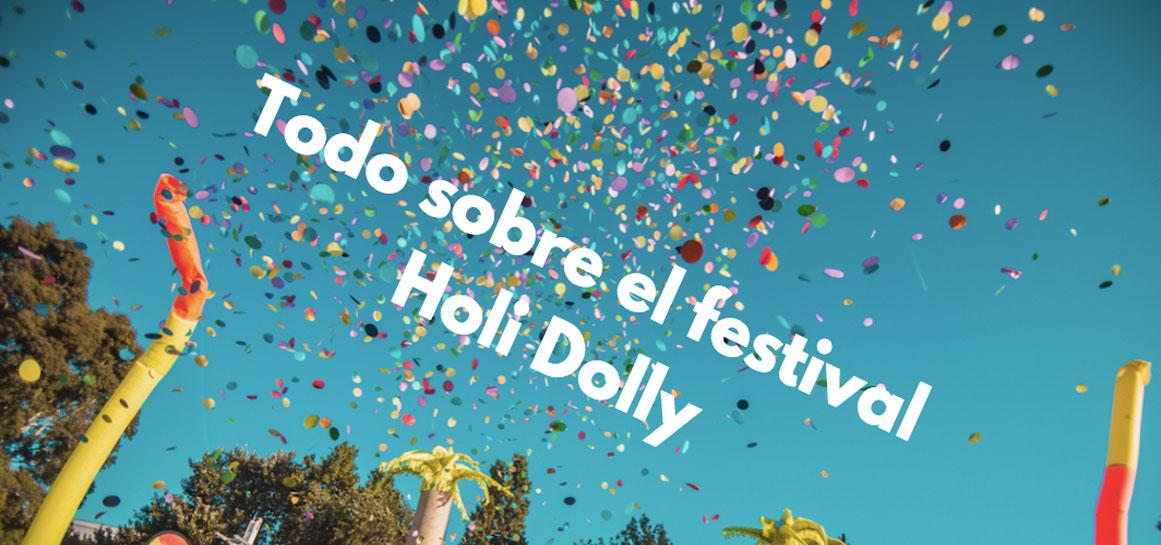 Todo sobre el festival holi dolly