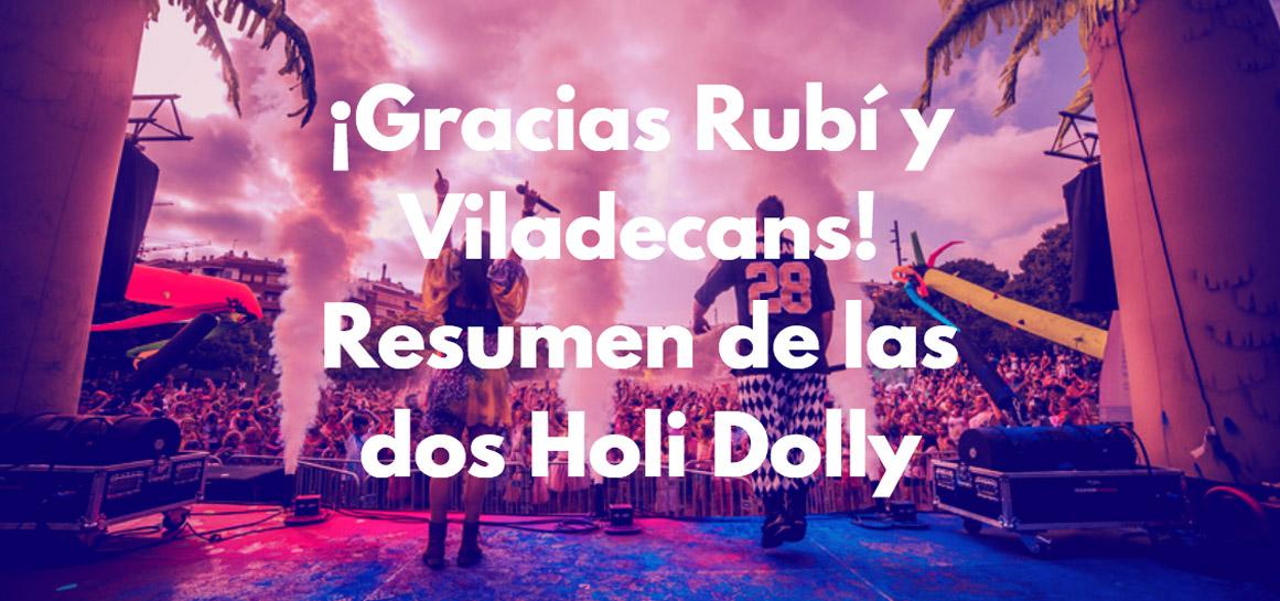 Holi Dolly Rubí y Viladecans 2018