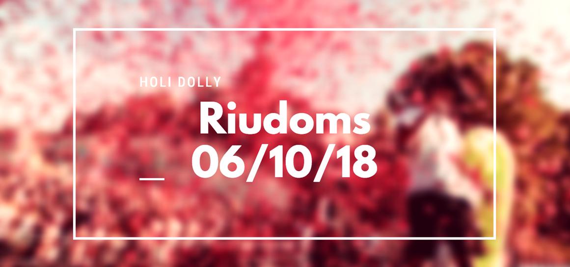 Holi Dolly Riudoms 2018